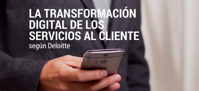 La transformacion digital de los servicios al cliente