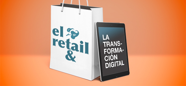 El retail y la transformacion digital