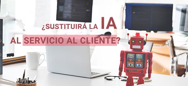 Sustituira la IA al servicio al cliente